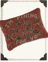 I'M PINING FOR YOU HOOKED PILLOW