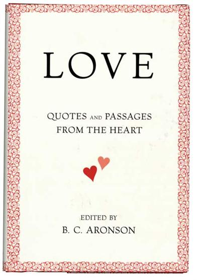 LOVE QUOTES & PASSAGES FROM THE HEART