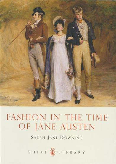 FASHION IN THE TIME OF JANE AUSTEN BOOK