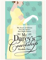MR. DARCY'S GUIDE TO COURTSHIP