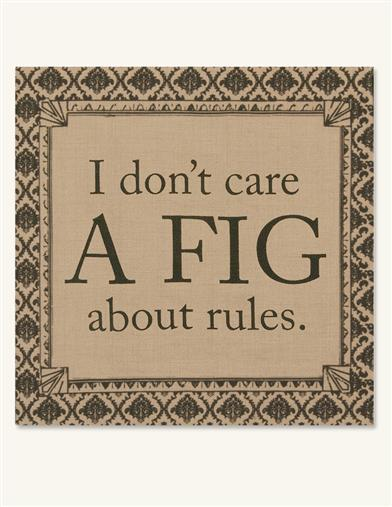 DOWNTON ABBEY 'I DON'T CARE A FIG' WALL ART