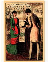 COMPLETE ETIQUETTE FOR LADIES