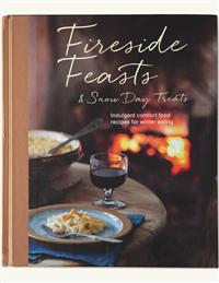 Fireside Feasts And Snow Day Treats Cookbook