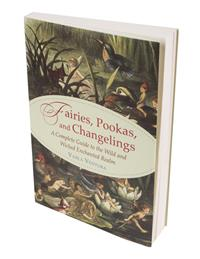 Fairies, Pookas, And Changelings