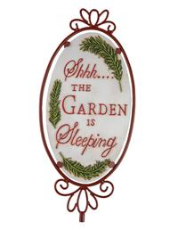 """Shhh.... The Garden Is Sleeping"" Sign"