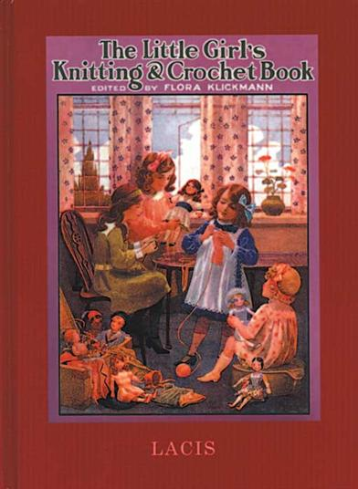 LITTLE GIRL'S KNITTING & CROCHETING BOOK